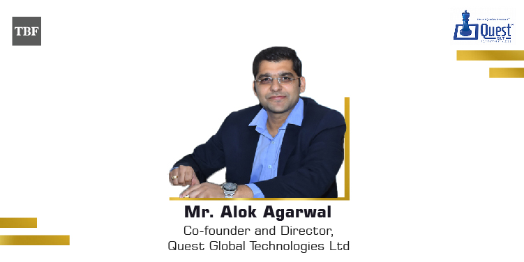 The Business Fame | Alok-Agrawal-Cofounder-and-Director-Quest-Global-Technologies-Ltd