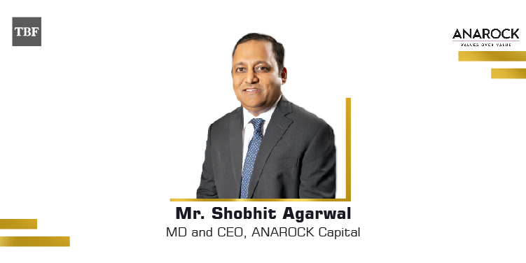 The Business Fame | Shobhit Agarwal-MD and CEO-ANAROCK Capital
