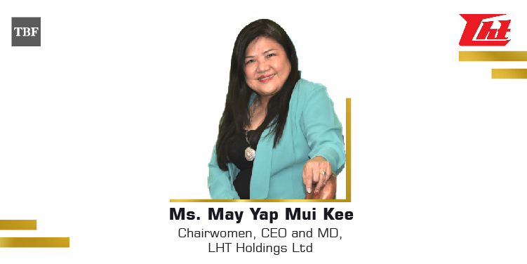 The Business Fame | May Yap Mui Kee - Chairwomen, CEO and MD - LHT Holdings