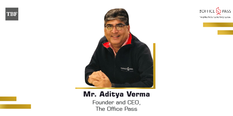 The Business Fame | Aditya-Verma-Founder-CEO-The-Office-Pass