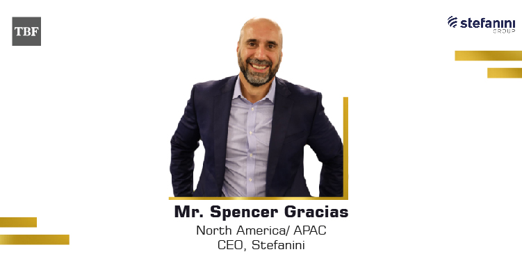 The Business Fame | Mr. Spencer Gracias - North America and APAC - CEO - Stefanini