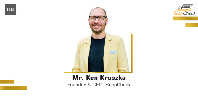 The Business Fame | Ken Kruszka - Founder & CEO - SnapCheck