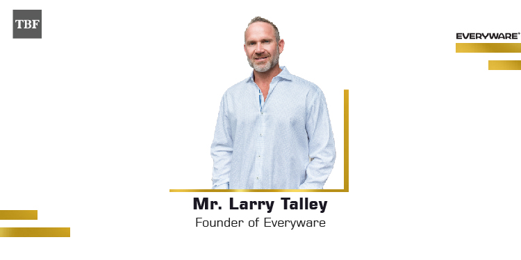 The Business Fame | Mr. Larry Talley - Founder - Everyware
