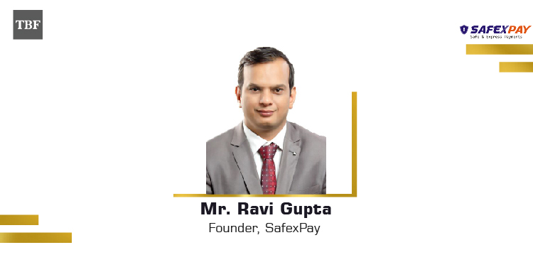 The Business Fame | Ravi Gupta - Founder - SafexPay