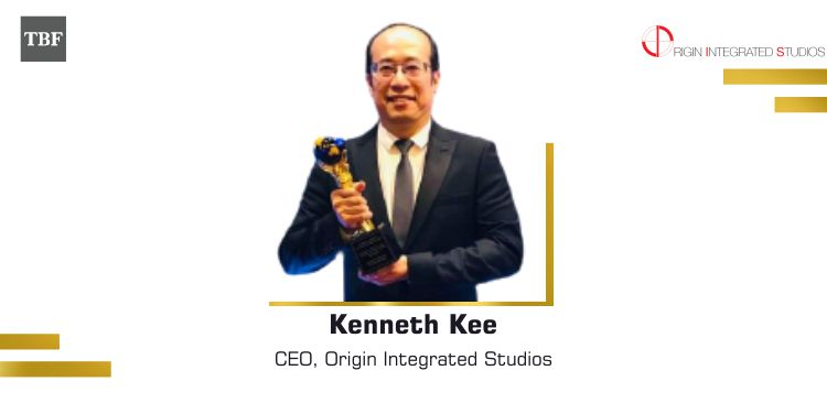 The Business Fame | Kenneth Kee - CEO - Origin Integrated Studios