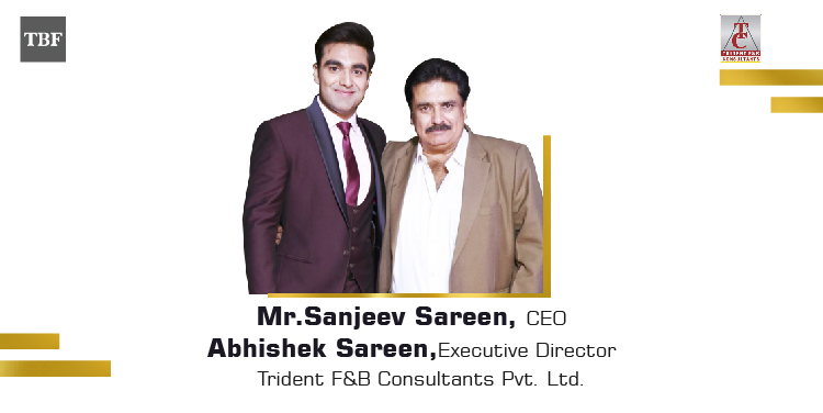 The Business Fame | Sanjeev and Abhishek Sareen - Founder and ED - Trident F&B